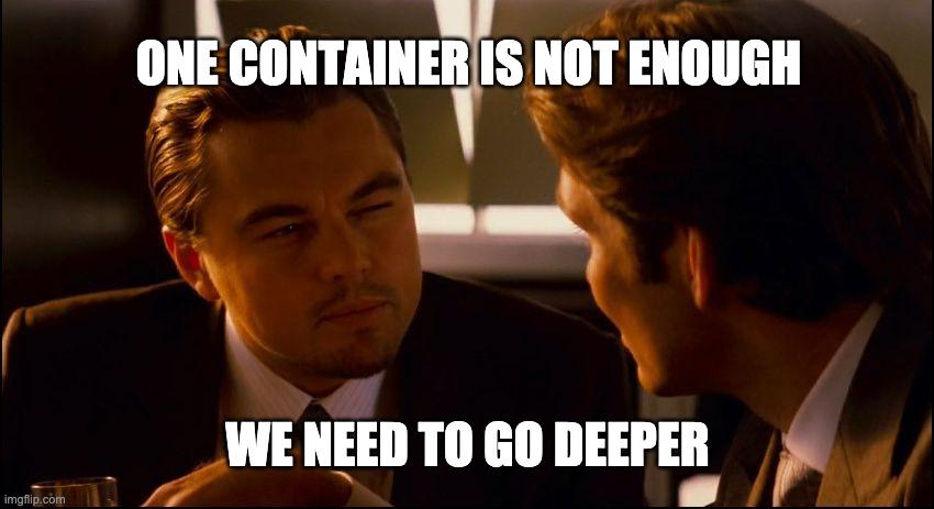 Meme Docker : we need to go deeper